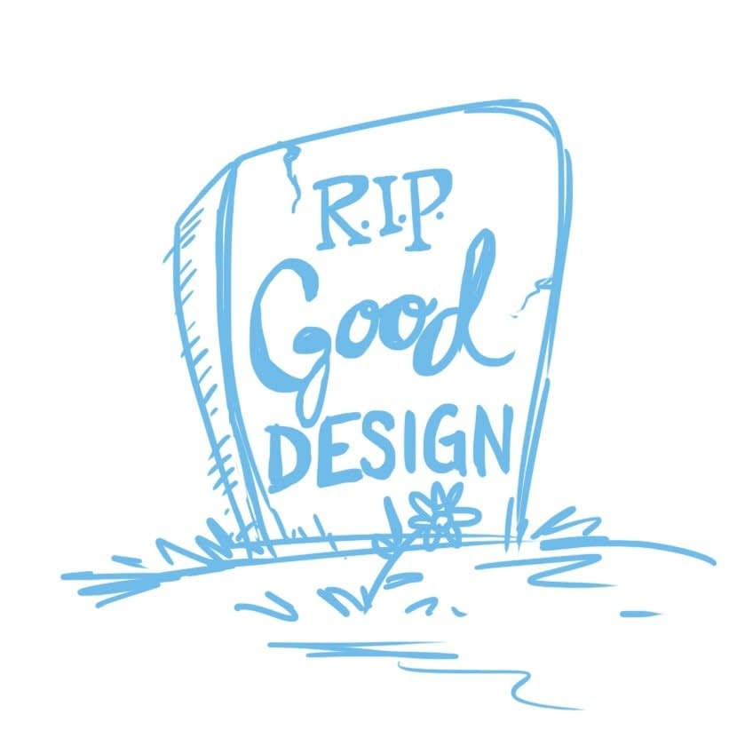RIP Good Design, graphic design, infographics, whiteboard animation, whiteboard videos, the fuselight creative